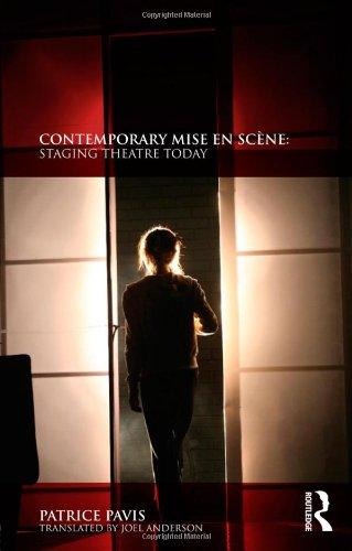 9780415553438: Contemporary Mise en Scène: Staging Theatre Today
