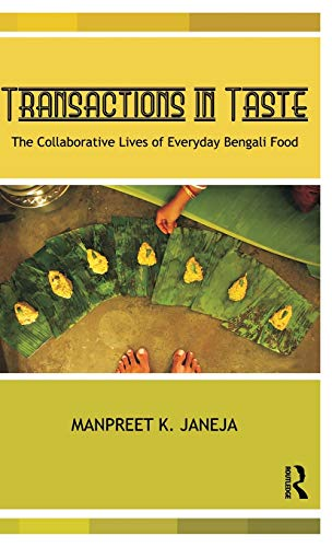9780415553742: Transactions in Taste: The Collaborative Lives of Everyday Bengali Food