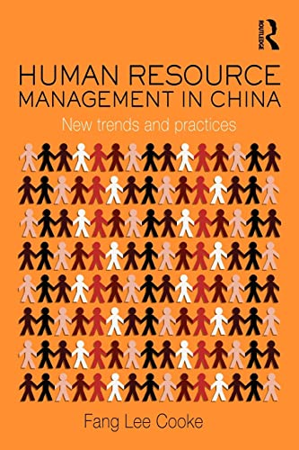 Human Resource Management in China: New Trends: Fang Lee Cooke