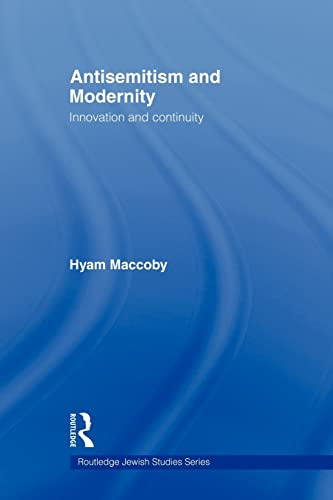 9780415553889: Antisemitism and Modernity: Innovation and Continuity