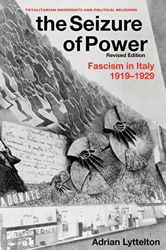 9780415553940: The Seizure of Power: Fascism in Italy, 1919-1929 (Totalitarian Movements and Political Religions)