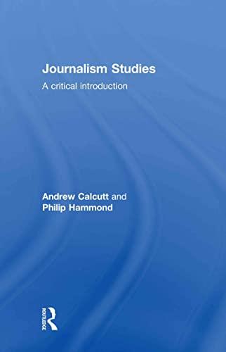 9780415554305: Journalism Studies: A Critical Introduction