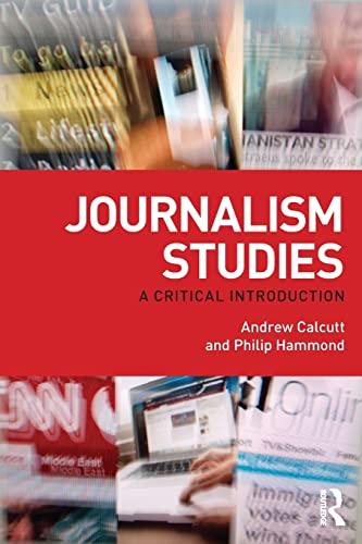 9780415554312: Journalism Studies: A Critical Introduction