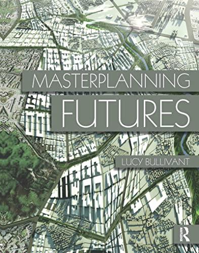 9780415554466: Masterplanning Futures