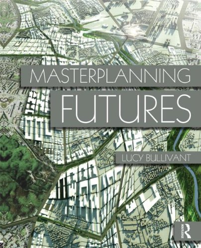 9780415554473: Masterplanning Futures
