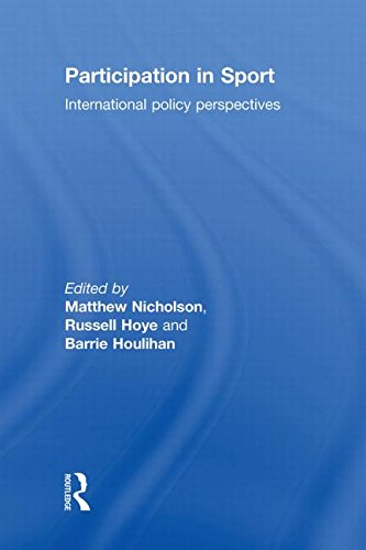 Participation in Sport: International Policy Perspectives: Routledge