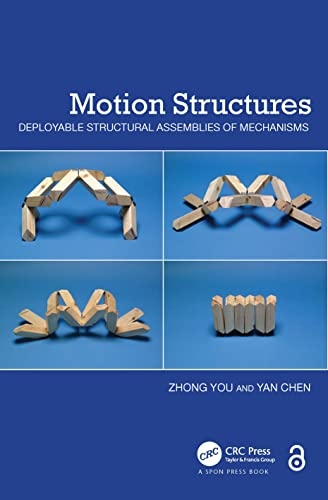 9780415554893: Motion Structures: Deployable Structural Assemblies of Mechanisms