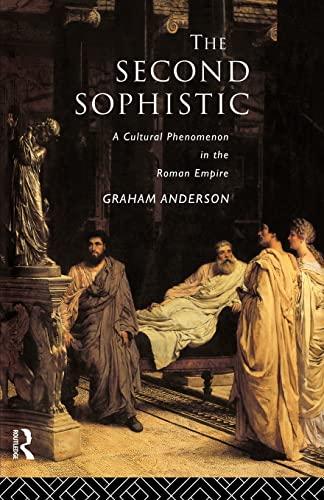 9780415555012: The Second Sophistic: A Cultural Phenomenon in the Roman Empire