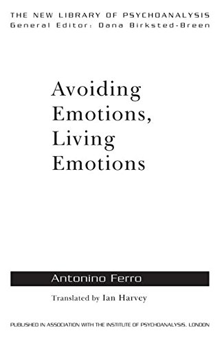 9780415555029: Avoiding Emotions, Living Emotions (The New Library of Psychoanalysis)