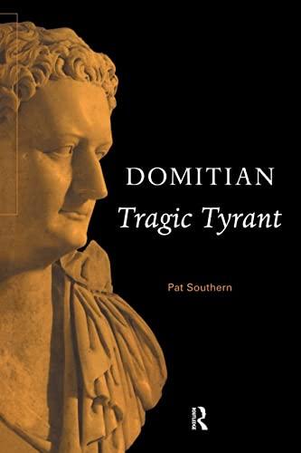 9780415555067: Domitian: Tragic Tyrant