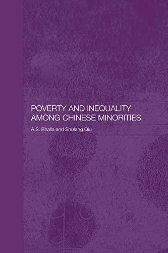 9780415555234: Poverty and Inequality among Chinese Minorities