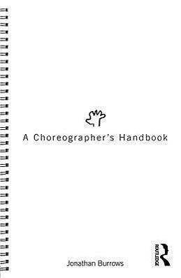 9780415555302: A Choreographer's Handbook