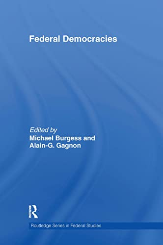 9780415555487: Federal Democracies (Routledge Studies in Federalism and Decentralization)
