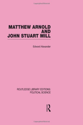 9780415555500: Matthew Arnold and John Stuart Mill (Routledge Library Editions: Political Science Volume 15)