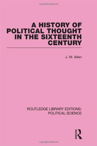 9780415555517: A History of Political Thought in the 16th Century (Routledge Library Editions: Political Science Volume 16)