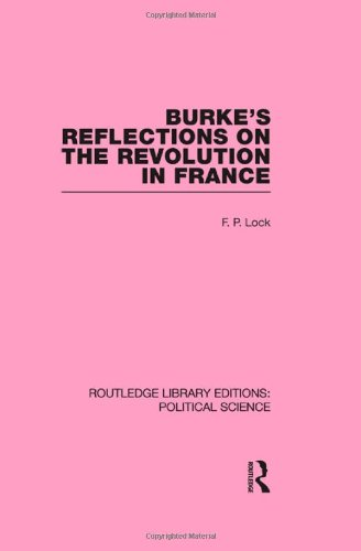 9780415555685: Burke's Reflections on the Revolution in France (Routledge Library Editions: Political Science Volume 28)