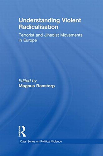 9780415556293: Understanding Violent Radicalisation: Terrorist and Jihadist Movements in Europe (Political Violence)