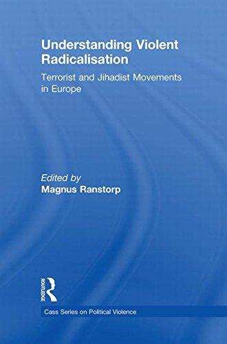 9780415556293: Understanding Violent Radicalisation: Terrorist and Jihadist Movements in Europe (Political Violence)