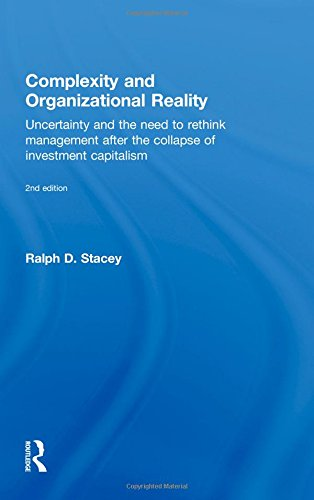 9780415556460: Complexity and Organizational Reality: Uncertainty and the Need to Rethink Management after the Collapse of Investment Capitalism
