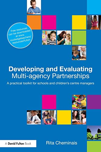 Developing and Evaluating Multi-Agency Partnerships: A Practical: Cheminais, Rita