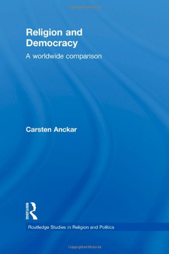 9780415556590: Religion and Democracy: A Worldwide Comparison (Routledge Studies in Religion and Politics)