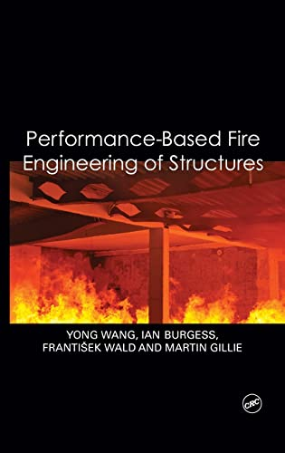 9780415557337: Performance-Based Fire Engineering of Structures