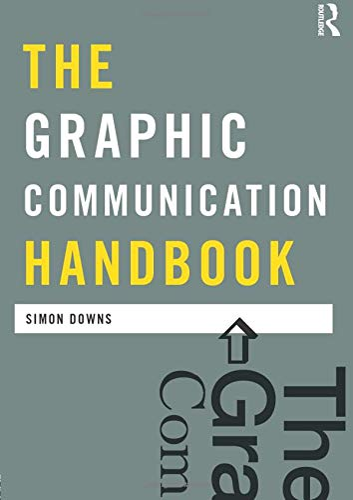 9780415557382: The Graphic Communication Handbook (Media Practice)