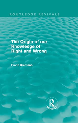 9780415557399: The Origin of Our Knowledge of Right and Wrong (Routledge Revivals) (Volume 19)