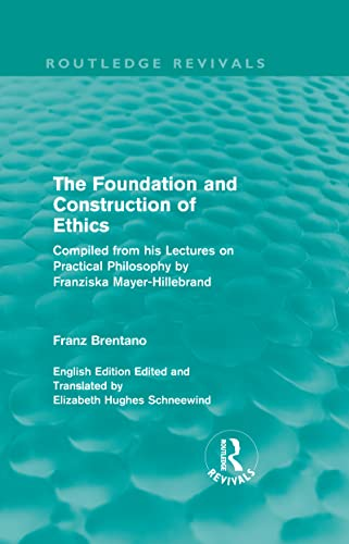 9780415557405: The Foundation and Construction of Ethics (Routledge Revivals) (Volume 20)