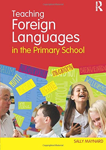 9780415557429: Teaching Foreign Languages in the Primary School