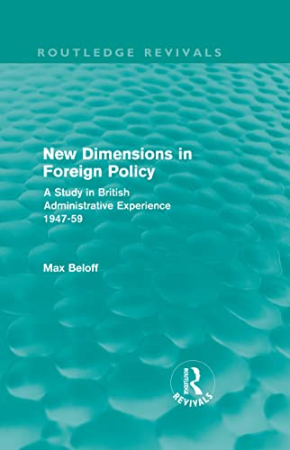 9780415557504: New Dimensions in Foreign Policy (Routledge Revivals) (Volume 15)