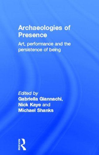 9780415557665: Archaeologies of Presence