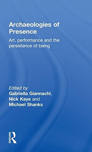9780415557665: Archaeologies of Presence
