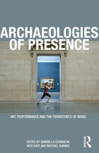 9780415557672: Archaeologies of Presence