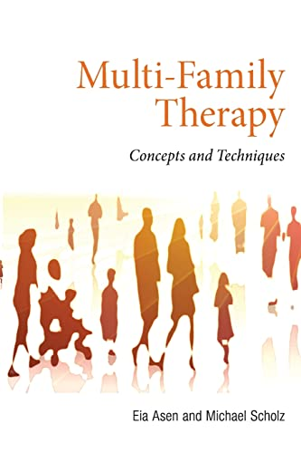 9780415557818: Multi-Family Therapy: Concepts and Techniques