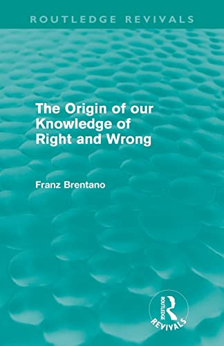 The Origin Of Our Knowledge Of Right: Kraus, Oskar (edt);