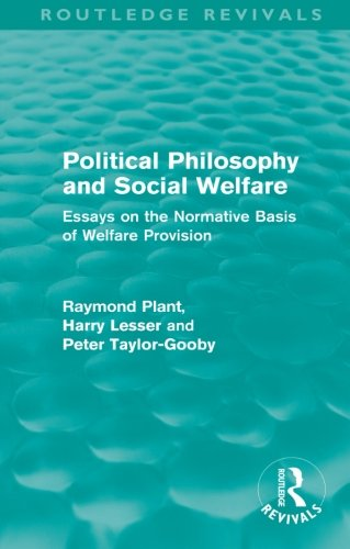 political philosophy and social welfare routledge  9780415557931 political philosophy and social welfare routledge revivals essays on the normative