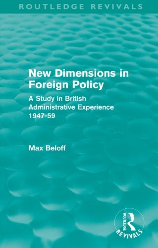 9780415557979: New Dimensions in Foreign Policy (Routledge Revivals)