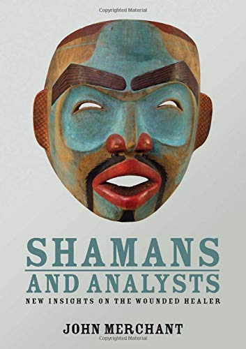 9780415558266: Shamans and Analysts: New Insights on the Wounded Healer