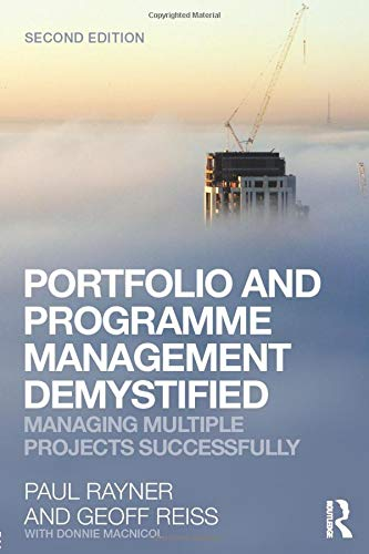 9780415558341: Portfolio and Programme Management Demystified: Managing Multiple Projects Successfully
