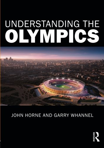 Understanding the Olympics: John Horne, Garry