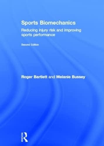 9780415558372: Sports Biomechanics: Reducing Injury Risk and Improving Sports Performance