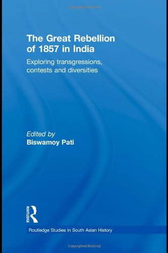 9780415558433: The Great Rebellion of 1857 in India: Exploring Transgressions, Contests and Diversities (Routledge Studies in South Asian History)