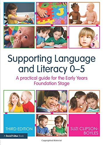 9780415558532: Supporting Language and Literacy 0-5: A Practical Guide for the Early Years Foundation Stage (David Fulton Books)