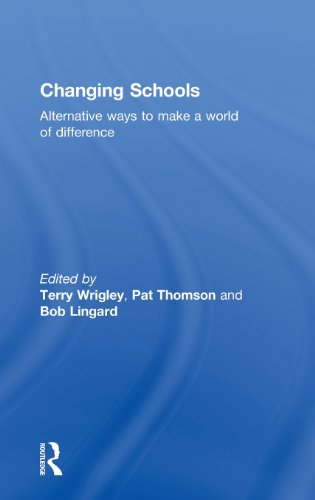 9780415558594: Changing Schools: Alternative Ways to Make a World of Difference (English and Chinese Edition)
