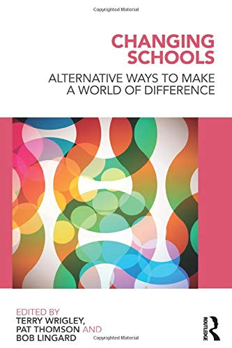9780415558600: Changing Schools: Alternative Ways to Make a World of Difference (English and Chinese Edition)