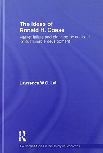 9780415559065: The Ideas of Ronald H. Coase: Market failure and planning by contract for sustainable development (Routledge Studies in the History of Economics)
