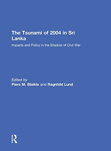 9780415559096: The Tsunami of 2004 in Sri Lanka: Impacts and Policy in the Shadow of Civil War