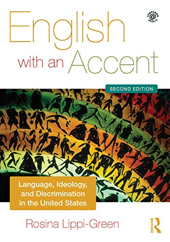 9780415559119: English with an Accent: Language, Ideology and Discrimination in the United States