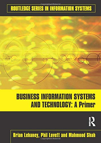 9780415559195: Business Information Systems and Technology: A Primer (Routledge Series in Information Systems)